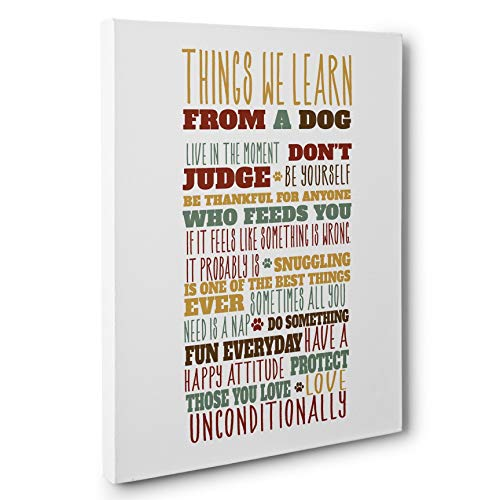 Things We Learn From A Dog Wall Art CANVAS Dog Lover Gift from Paper Blast