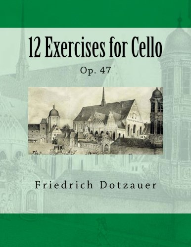 Read Online 12 Exercises for Cello: Op. 47 pdf