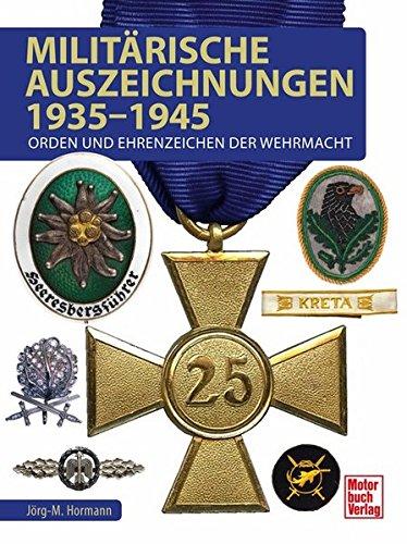 militrische-auszeichnungen-1935-1945-orden-und-ehrenzeichen-der-wehrmacht
