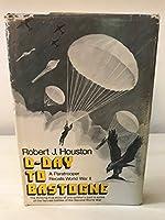 D-day to Bastogne: A paratrooper recalls World War II
