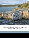 Hobbinol, Field Sports, and the Bowling Green, William Somerville and W. and Co. bkp Bulmer CU-BANC, 1177947560