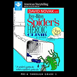 Itsy-Bitsy Spider's Heroic Climb and Other Stories Performance