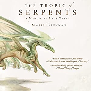 Tropic of Serpents Hörbuch