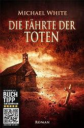 Die Fährte der Toten. Vampirthriller (Teil 1): Teufel (German Edition)