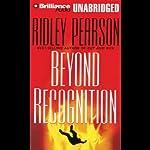 Beyond Recognition: A Lou Boldt/Daphne Matthews Mystery #4 | Ridley Pearson