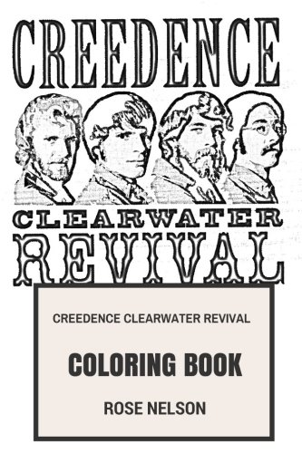 Creedence Clearwater Revival Coloring Book: Swamp Rock legends and Classical Roots Rock Godfathers Great John and Tom Fogerty Inspired Adult Coloring Book (Creedence Clearwater Revival Books)