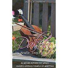 Dakota (Paradise Livro 4)