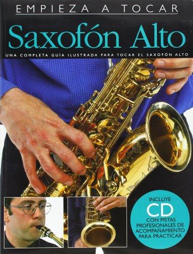 EMPIEZA A TOCAR SAXOFON ALTO BK/CD (ABSOLUTE BEGINNERS)