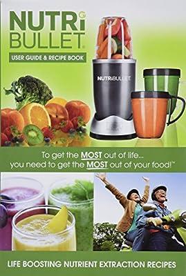 Nutribullet User Guide & Recipe Book + Pocket Nutritionist