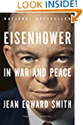 #7: Eisenhower in War and Peace