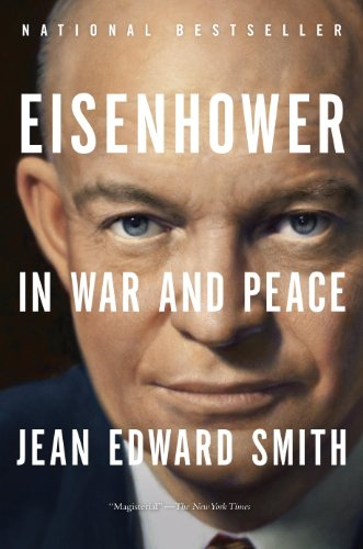 Amazon eisenhower in war and peace ebook jean edward smith eisenhower in war and peace by smith jean edward fandeluxe Choice Image