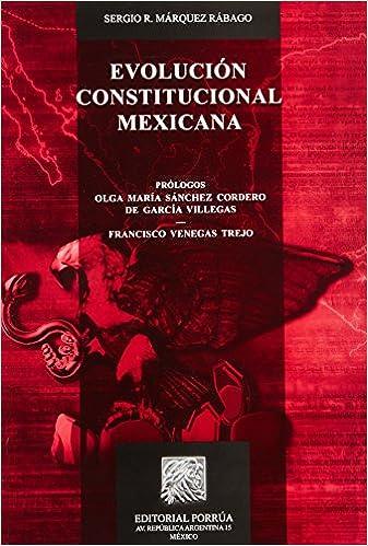 Evolucion Constitucional Mexicana Portada Puede Variar