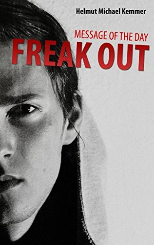 Message of the Day - Freak Out (German Edition) pdf