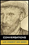 Conversations with Van Gogh, Vincent van Gogh and Simon Parke, 1907661301