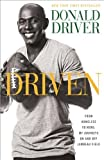 driven from homeless to hero my journeys on and off lambeau field paperback september 2 2014