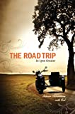 The Road Trip, Jo Lynn Crozier, 0615483674