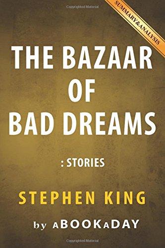The Bazaar Of Bad Dreams: Stories By Stephen