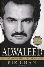 Alwaleed: Businessman, Billionaire, Prince