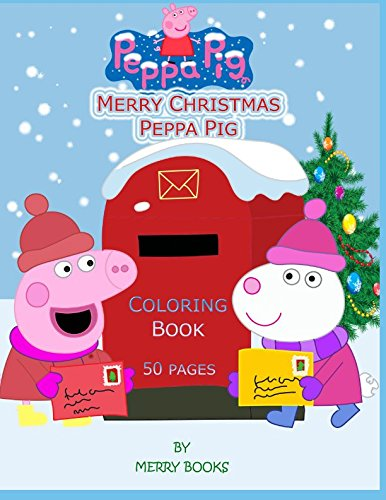 Merry Christmas Peppa Pig: Coloring book: 50 pages cover
