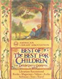 American Library Association Best of the Best for Children, Denise P. Donavin and American Library Association Staff, 0679404503
