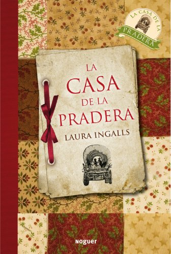 La casa de la pradera / Little House on the Prairie (Spanish Edition) [Laura Ingalls Wilder] (Tapa Blanda)