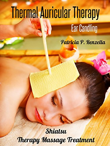 (Thermal Auricular Therapy Ear Candling Shiatsu Therapy Massage Treatment)