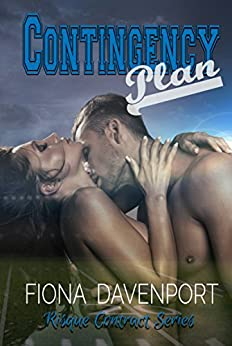 Contingency Plan (Risqué Contracts Book 2) by [Davenport, Fiona]