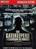 The Gatekeepers - I Guardiani D'Israele [Italian Edition]