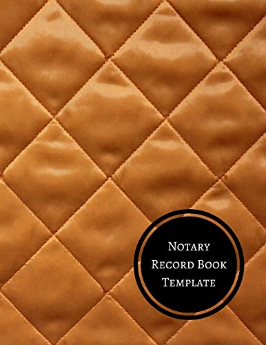 Read Online Notary Record Book Template: Notary Log PDF
