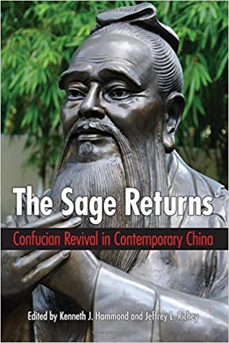 Sage Returns, The: Confucian Revival in Contemporary China (SUNY series in Chinese Philosophy and Culture) (2015-07-02)