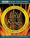 Lord of the Rings, Volume 3: Return of the King (BBC Radio 4 Full-cast Dramatisation)