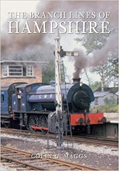 The Branch Lines of Hampshire