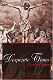 Desperate Times, Charles Cooper, 0595202357