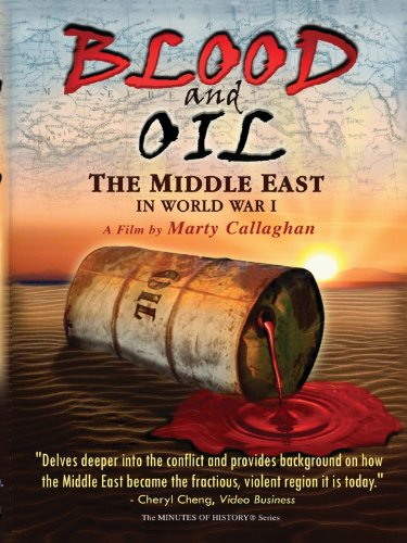 blood-and-oil-the-middle-east-in-world-war-i
