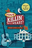 Your Killin' Heart: A Mystery (Nashville Mystery) by  Peggy O'Neal Peden in stock, buy online here