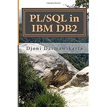 PL/SQL in IBM DB2: A Beginner's Tutorial