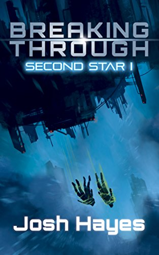 Breaking Through: Second Star (Free Science Fiction Books compare prices)