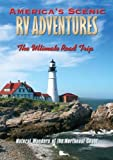 America's Scenic RV Adventures: Natural Wonders of the Northeast Coast by John Holod