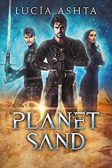 Planet Sand (Planet Origins Book 5) by [Ashta, Lucia]