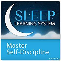 Master Self-Discipline and Willpower with Hypnosis and Meditation