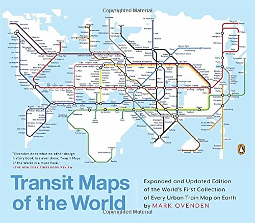 Transit Maps Of The World Expanded And Updated Edition Of The - Transit map