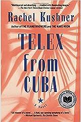 Telex from Cuba: A Novel Paperback