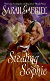 Stealing Sophie (Avon Historical Romance)