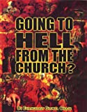 Going to Hell from the Church?, Gloria Chase, 0976494523