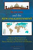 Islam, God, and the New Enlightenment, Raji Munir, 1453890130