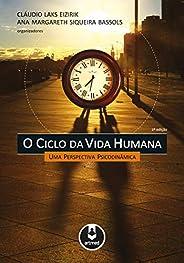 O Ciclo da Vida Humana: Uma Perspectiva Psicodinâmica