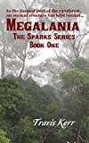 MEGALANIA (The Sparks Series Book 1)
