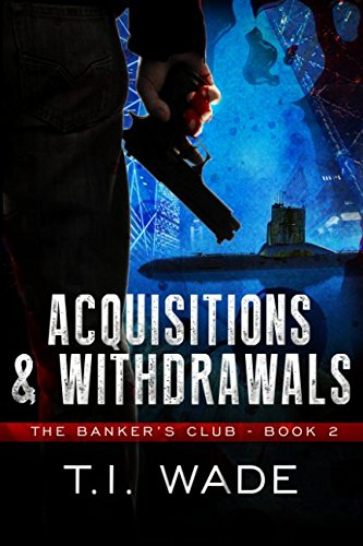 The Banker's Club: Acquisitions & Withdrawals (Volume 2) pdf