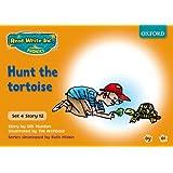 Read Write Inc. Phonics: Orange Set 4 Storybooks. Hunt the Tortoise