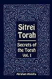 Sitrei Torah, Secrets of the Torah, Vol. 1